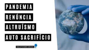 pandemia renuncia altruismo e auto sacrificio reflexao caio amaral youtube thumbnail