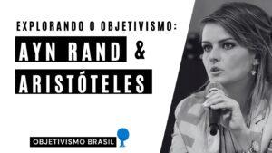 qual e a conexao entre ayn rand e aristoteles explorando o objetivismo gloria alvarez youtube thumbnail