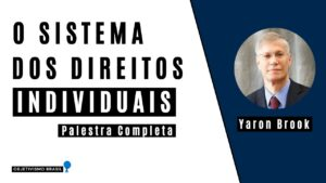 o sistema dos direitos individuais ayn rand conference brasil yaron brook youtube thumbnail