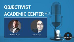 objectivist academic center podcast episodio 2 youtube thumbnail