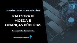 moeda e financas publicas seminario sobre teoria monetaria palestra iii youtube thumbnail